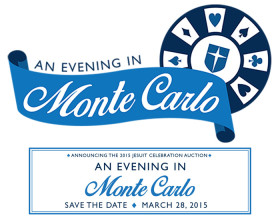2015  JESUIT CELEBRATION AUCTION – AN EVENING IN MONTE CARLO